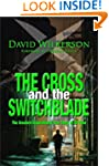 CROSS AND THE SWITCHBLADE: The Greate...