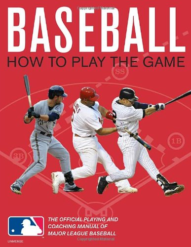 baseball-play-the-mbl-way-the-official-playing-and-coaching-manual-of-major-league-baseball