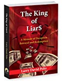 img - for The King Of Liar$ - A Memoir of Deception, Betrayal, and Redemption book / textbook / text book