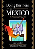 img - for Doing Business in Mexico: A Practical Guide book / textbook / text book