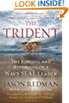 The Trident: The Forging and Reforgin...
