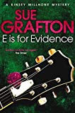E is for Evidence (Kinsey Millhone Alphabet Series)