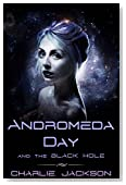 Andromeda Day and the Black Hole