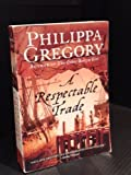 A Respectable Trade (0006378978) by Philippa Gregory