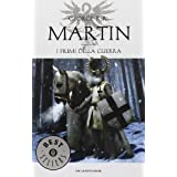 I fiumi della guerra. Le Cronache del ghiaccio e del fuoco: 6di George R. Martin