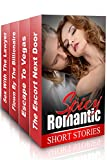 "(Spicy Romance 5 Book BOX SET) ""The Escort Next Door"" & ""Escape To Vegas"" & ""Flown By The Billionaire"" & ""Loving The Lawyer"" & ""Mysterious Touch"""