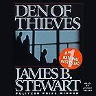 Den of Thieves Hörbuch von James B. Stewart Gesprochen von: Johnny Heller