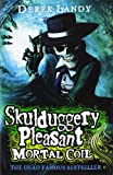 Mortal Coil (Skulduggery Pleasant - Book 5)