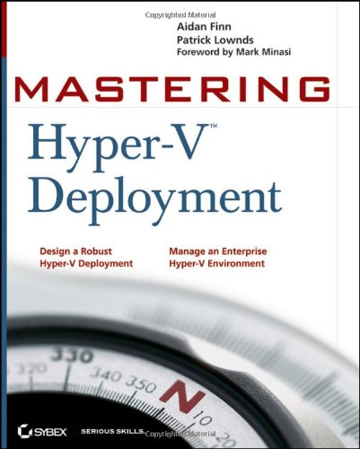 Mastering Hyper-V Deployment