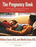 img - for The Pregnancy Book: Month-by-Month, Everything You Need to Know From America's Baby Experts by William Sears (1997-06-01) book / textbook / text book
