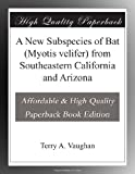 img - for A New Subspecies of Bat (Myotis velifer) from Southeastern California and Arizona book / textbook / text book