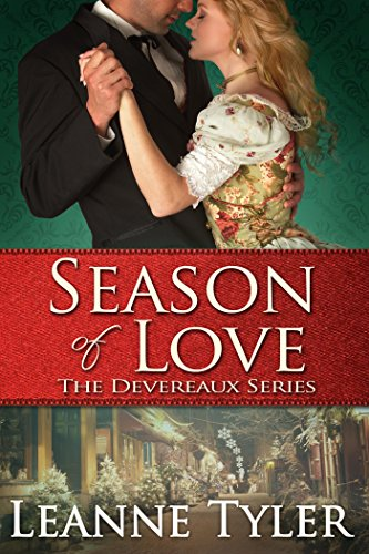 Leanne Tyler - Season of Love (The Devereaux Series Book 1) (English Edition)