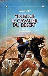 YOUSOUF LE CAVALIER DU DESERT