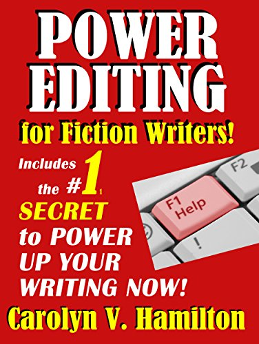 Power Editing For Fiction Writers by Carolyn V. Hamilton