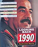 Looking Back: 1990 (0713467673) by Harris, Nathaniel