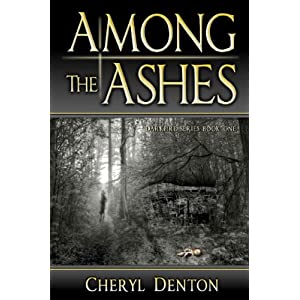 Among the Ashes (Darkfire Series Book 1)