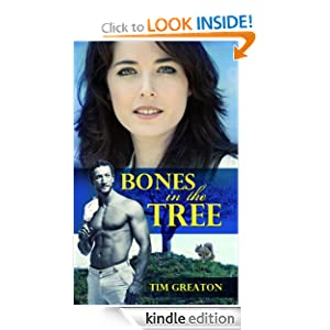 Bones in the Tree (A comical and touching look at life and dating after divorce)