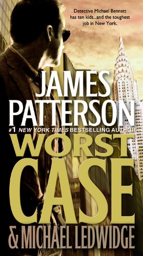 Worst Case by James Patterson, Michael Ledwidge