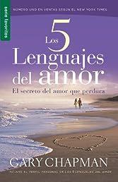 Cinco Lenguajes del Amor, Los / Favoritos / Nueva Edicion (Favoritos / Favorites) (Spanish Edition)