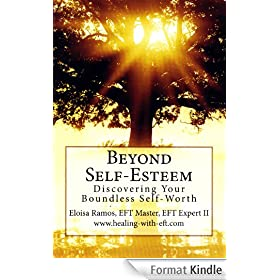 Beyond Self-Esteem: Discovering Your Boundless Self-Worth