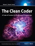 img - for The Clean Coder: A Code of Conduct for Professional Programmers (Robert C. Martin Series) book / textbook / text book