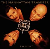 Tonin' Manhattan Transfer