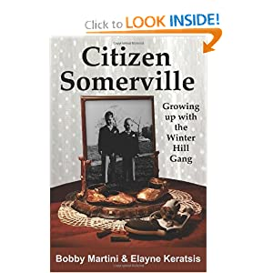 Citizen Somerville: Growing up with the Winter Hill Gang by