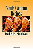 img - for Family Camping Recipes: A Kid Inspired Camp Cookbook for Dutch oven, campfire, gr (Cooking with Kids Series) (Volume 9) book / textbook / text book