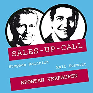 Spontan Verkaufen (Sales-up-Call) | Livre audio