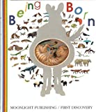 Being Born (First Discovery Series) (1851033157) by Perols, Sylvaine