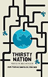 Thirsty Nation- Priorities for Indias Water Sector