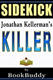 Killer: An Alex Delaware Novel by Jonathan Kellerman -- Sidekick