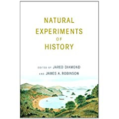 Natural Experiments of History by Jared Diamond and James A. Robinson