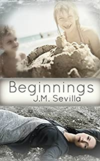 (FREE on 8/18) Beginnings by J.M. Sevilla - http://eBooksHabit.com