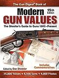 The Gun Digest Book of Modern Gun Values: The Shooter