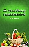 The Moral Basis of Vegetarianism: Gandhi's views on Food (English Edition)
