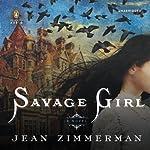 Savage Girl | Jean Zimmerman