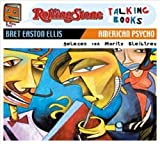 Bret Easton Ellis American Psycho: Rolling Stone - Talking Books