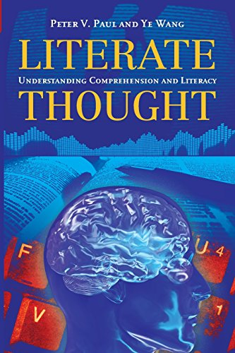 Literate Thought: Understanding Comprehension and Literacy
