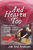 img - for And Heaven Too book / textbook / text book