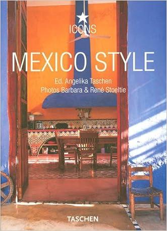 Mexico Style (Icon (Taschen))