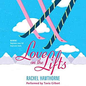 Love on the Lifts | [Rachel Hawthorne]