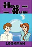 Henri and the Alien