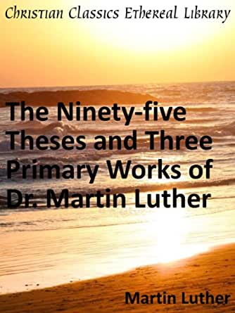 luther 99 thesis Martin luther 99 thesis martin luther 99 thesis catherine street zip 10038 download voa special english report type term paper on immigration please proofread my.