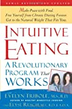 img - for Intuitive Eating, 2nd Edition: A Revolutionary Program That Works book / textbook / text book