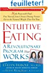 Intuitive Eating: A Revolutionary Pro...