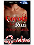 Coyote Run (Coyote Hunger)