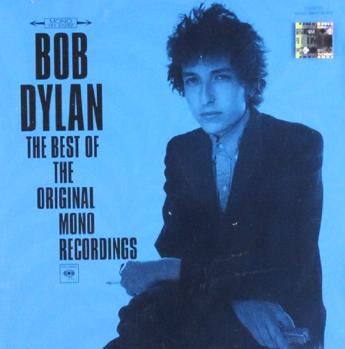 Bob Dylan - The Best Of The Original Mono Recordings - Zortam Music