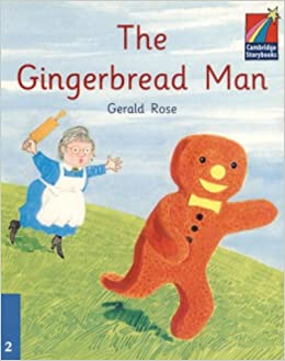 The Gingerbread Man ELT Edition (Cambridge Storybooks: Level 2 ...
