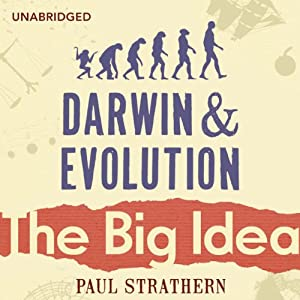 Darwin and Evolution: The Big Idea Audiobook